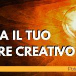 Il tuo potere creativo di mente e immaginazione
